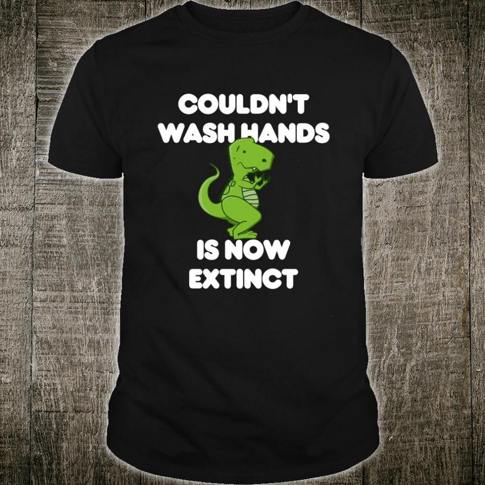 Tyrannosaurus Rex kann sich nicht die Hände Waschen Shirt