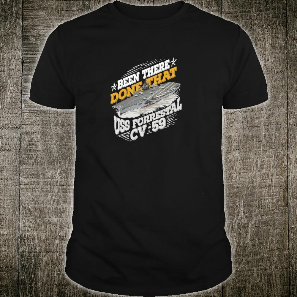 USS Forrestal For A US Military Veteran Shirt
