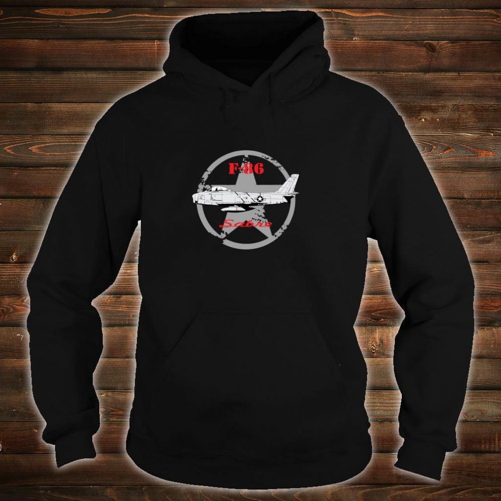 United States Air Force U.S.A.F. airplane F86 Sabre Shirt hoodie