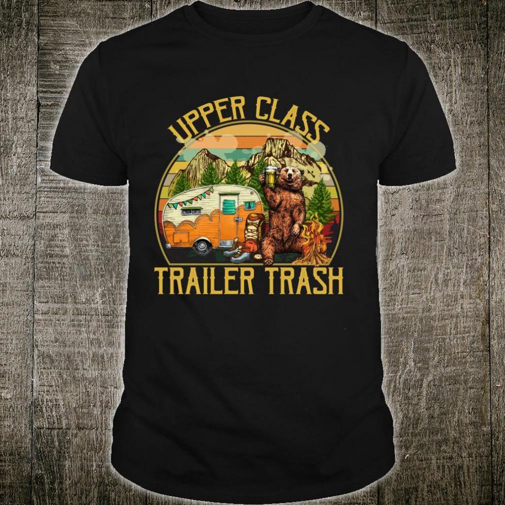 Upper Class Trailer Trash Camping Bear Drinking Beer Shirt