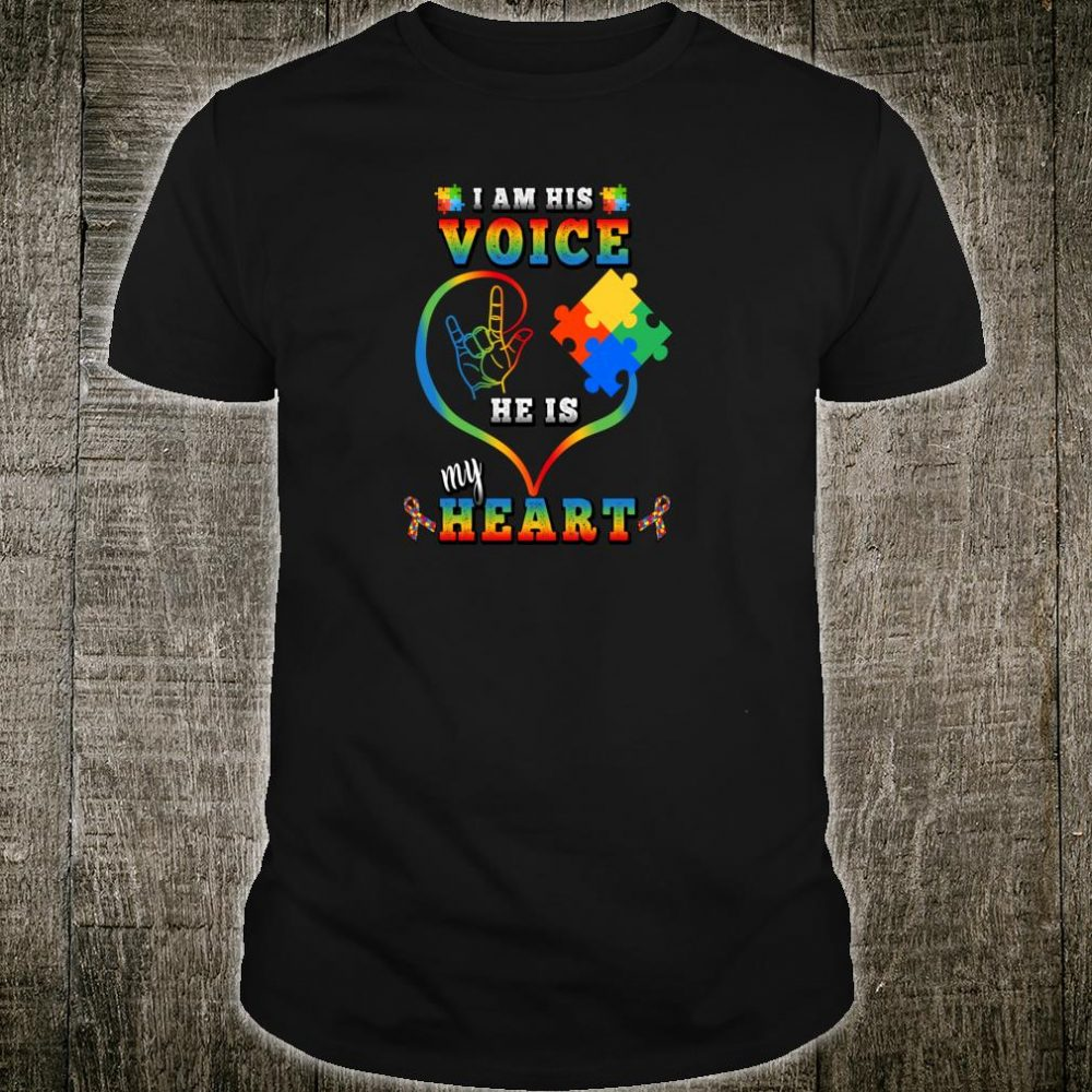 Valentine Autism Awareness Mom I Am His Voice He Is My Heart Shirt