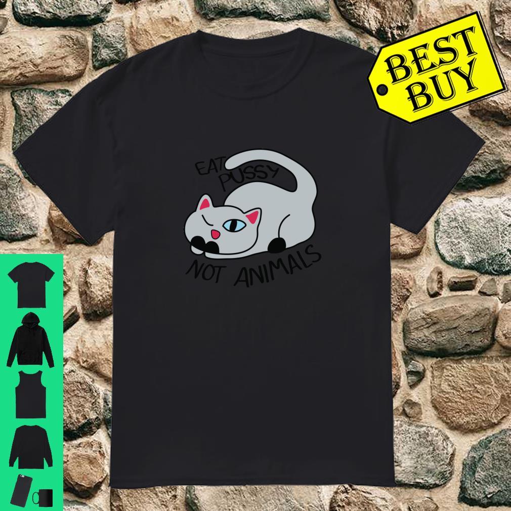 Vegan Girls & Boys Eat Pussy Not Animals Cat Gifts Shirt