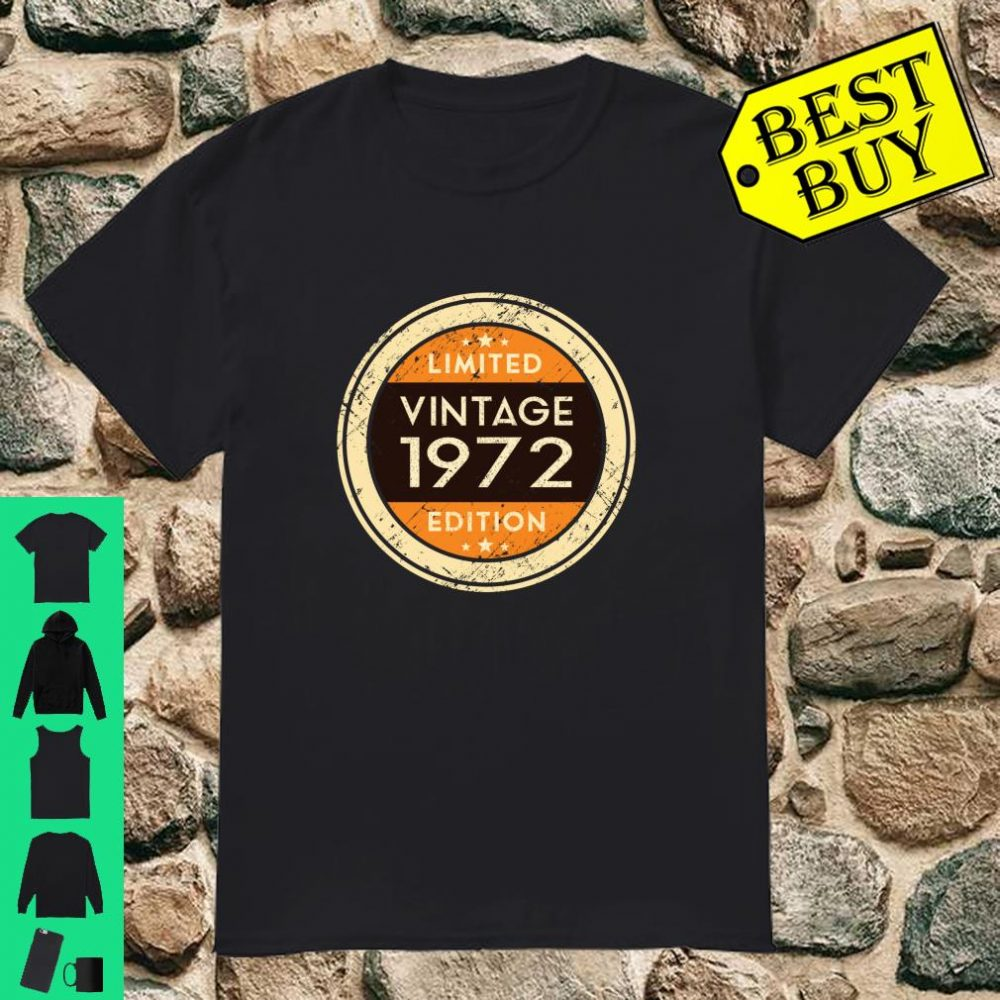 Vintage 1972 Limited Edition 48th Birthday 48 Years Old Gift shirt