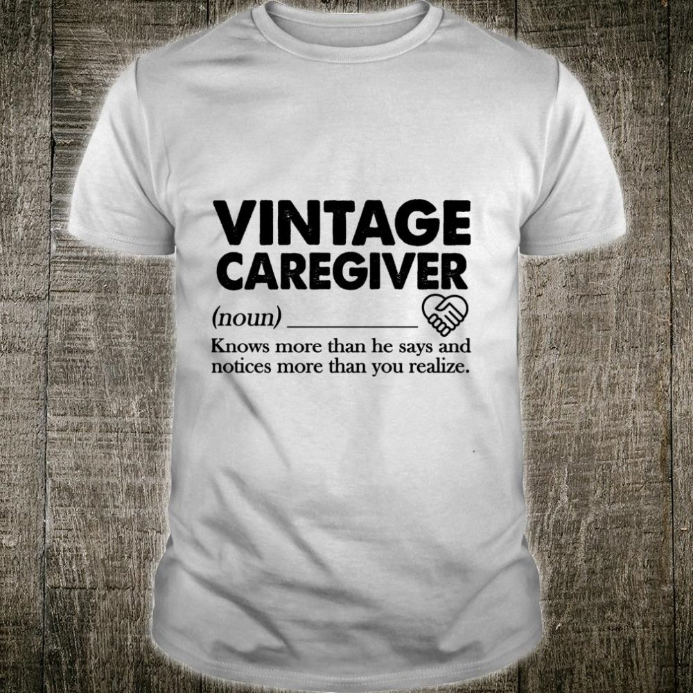 Vintage Caregiver Shirt