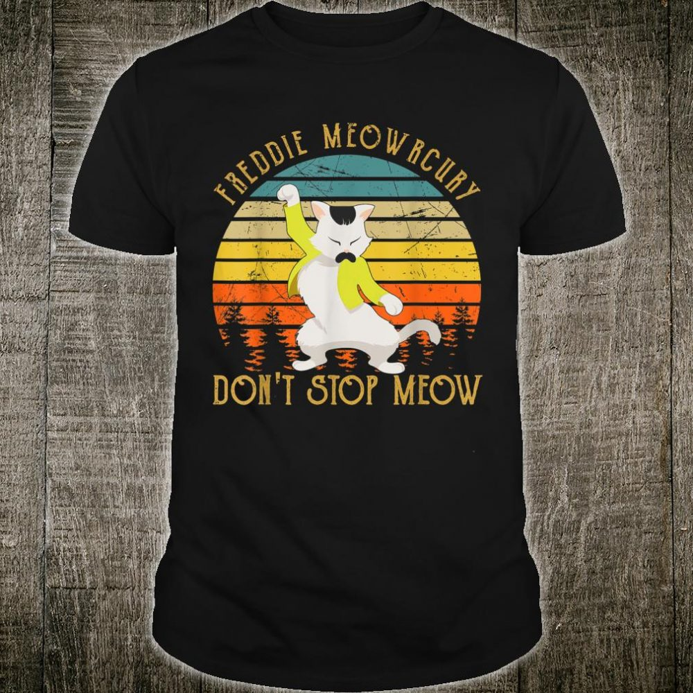 Vintage Freddie Purrcury Don't Stop Meow Cute Cats Love Shirt