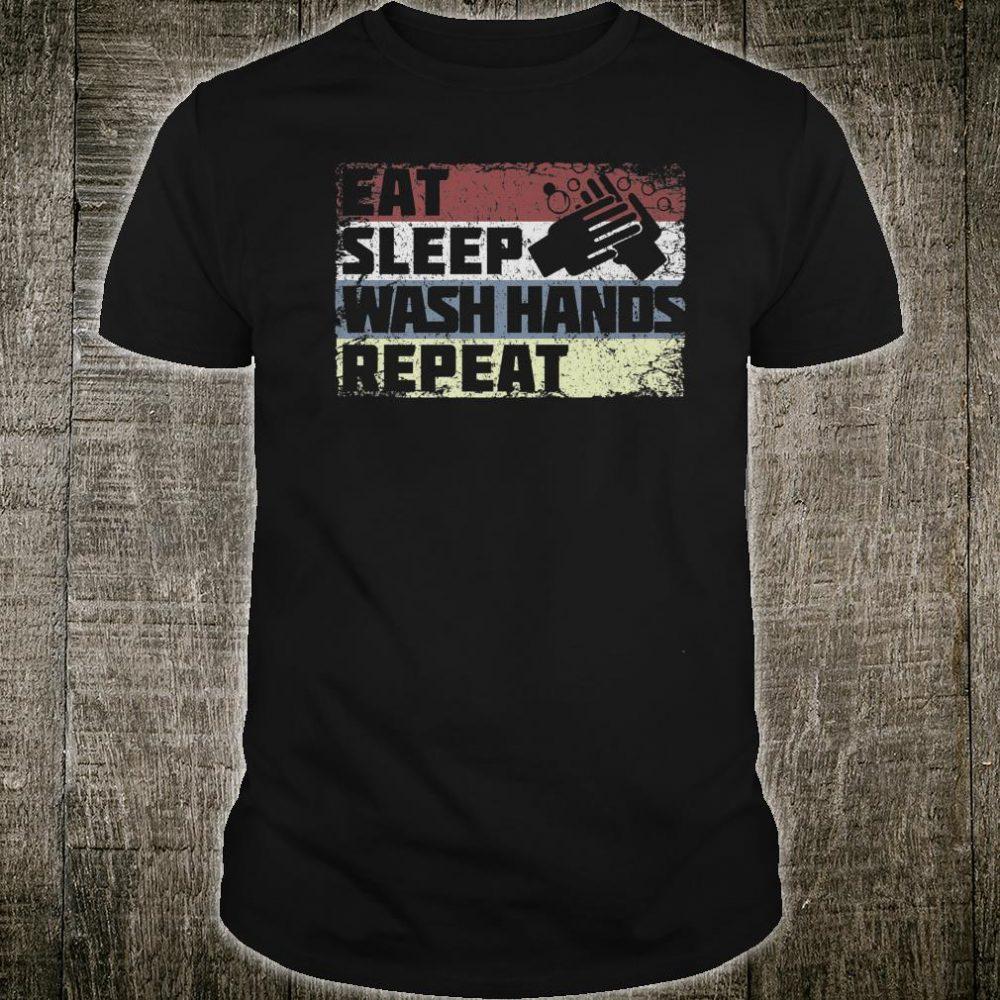 Vintage Retro Eat Sleep Wash Hands Repeat Quarantine Shirt