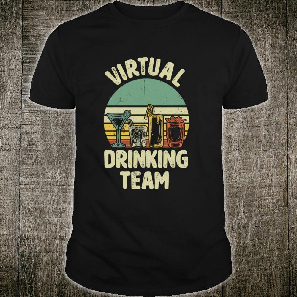 Virtual Drinking Online Drinking Shirt