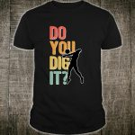 Volleyball Player Do You Dig It Shirt