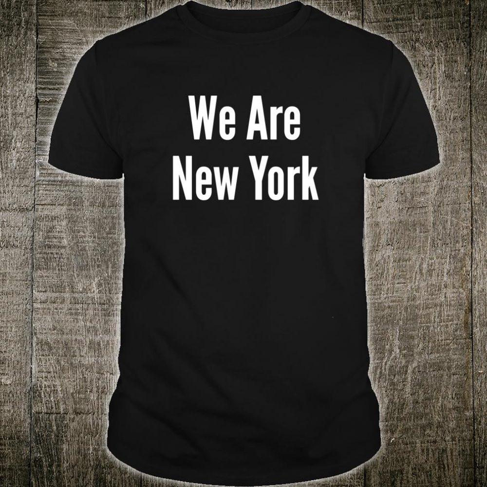 We Are New York Shirt