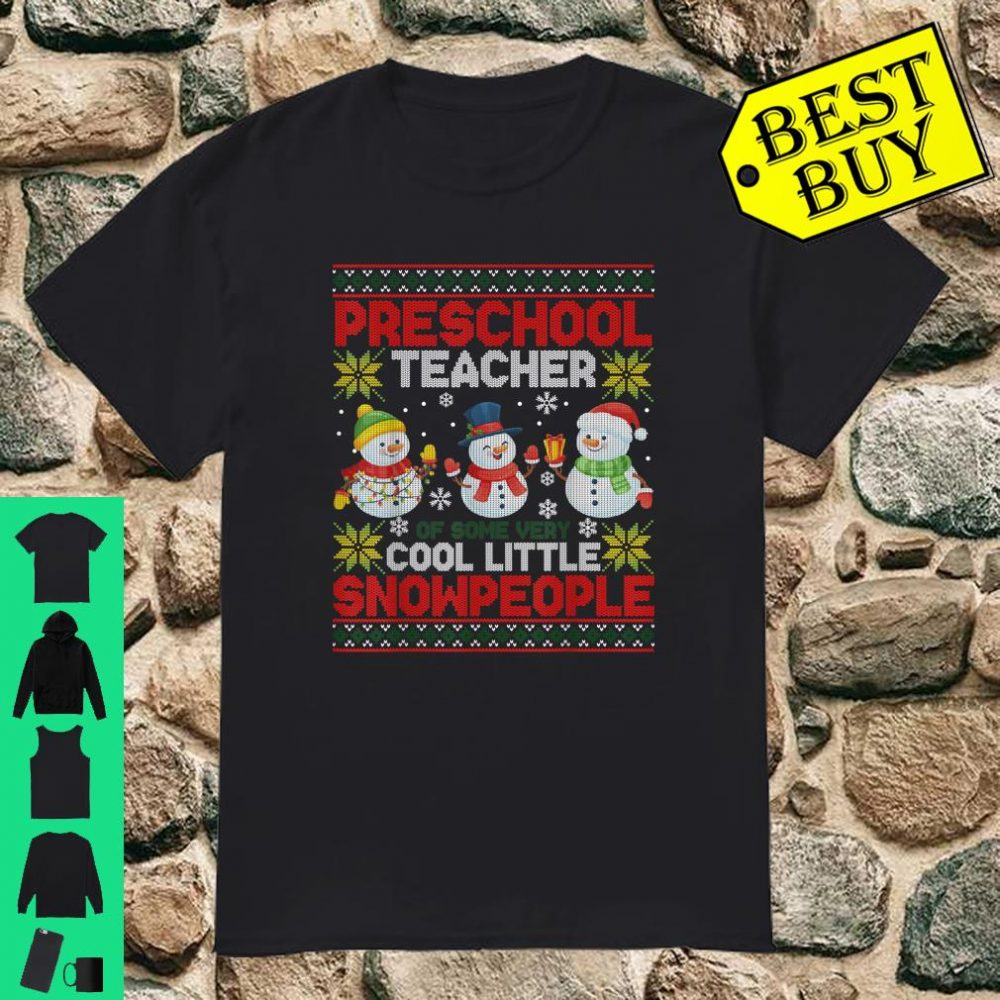 Winter Preschool Teacher Coolest Little Snowpeople Ugly Xmas Shirt