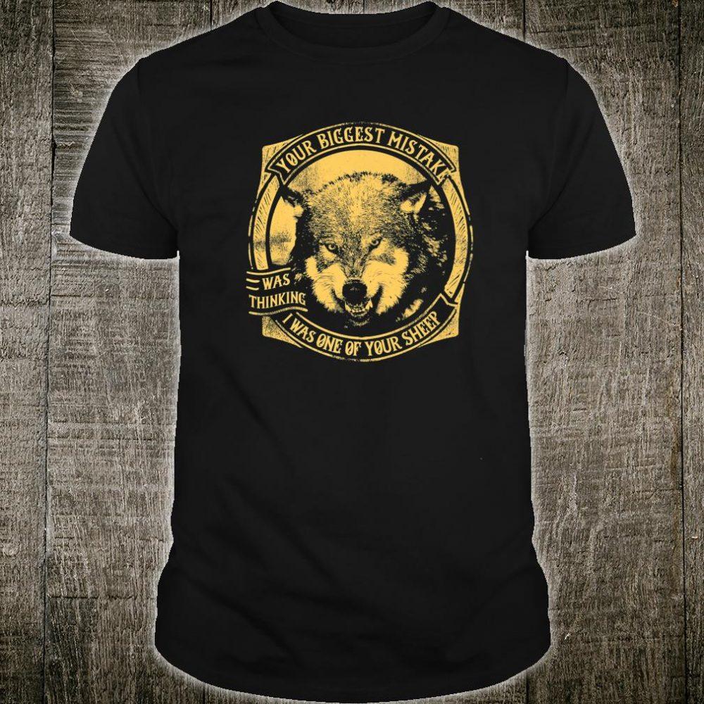 Wolf Not Sheep Motivational Idea for Entrepreneurs Shirt
