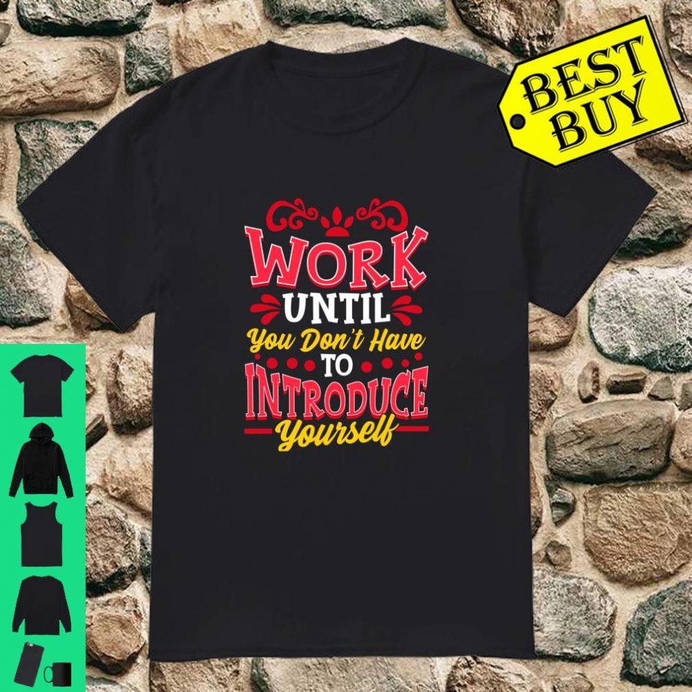 Work hard shirt Inspirational apparel Entrepreneur Shirt
