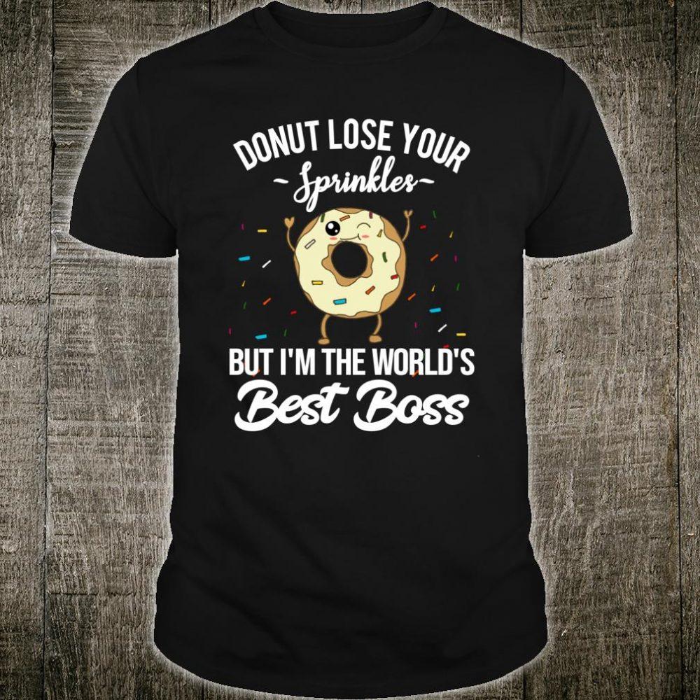 Worlds Best Boss Donut Saying Work Appreciation Shirt