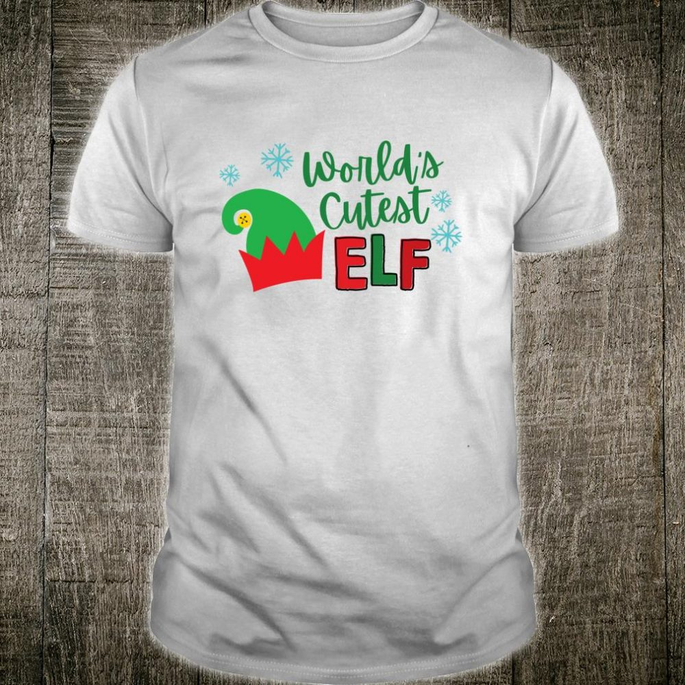 Worlds Cutest Elf Christmas adults Shirt