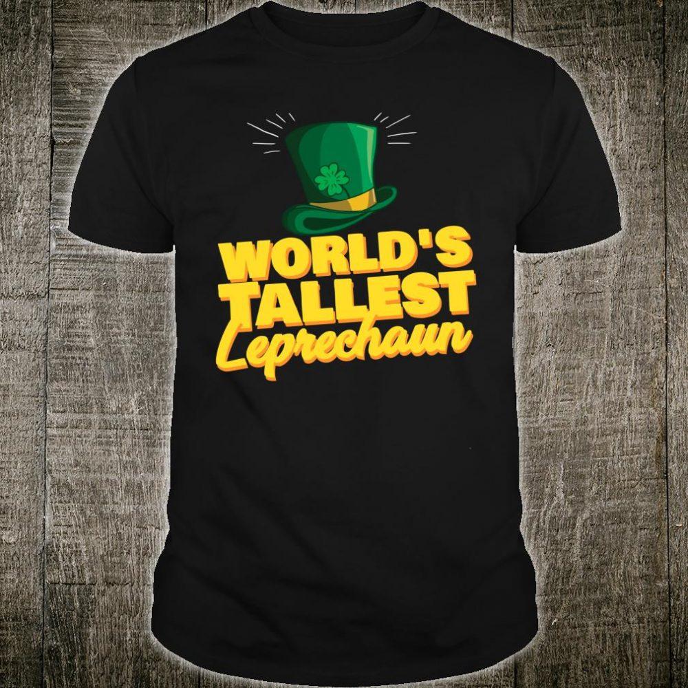 World's Tallest Leprechaun Saint Patrick Day Shirt