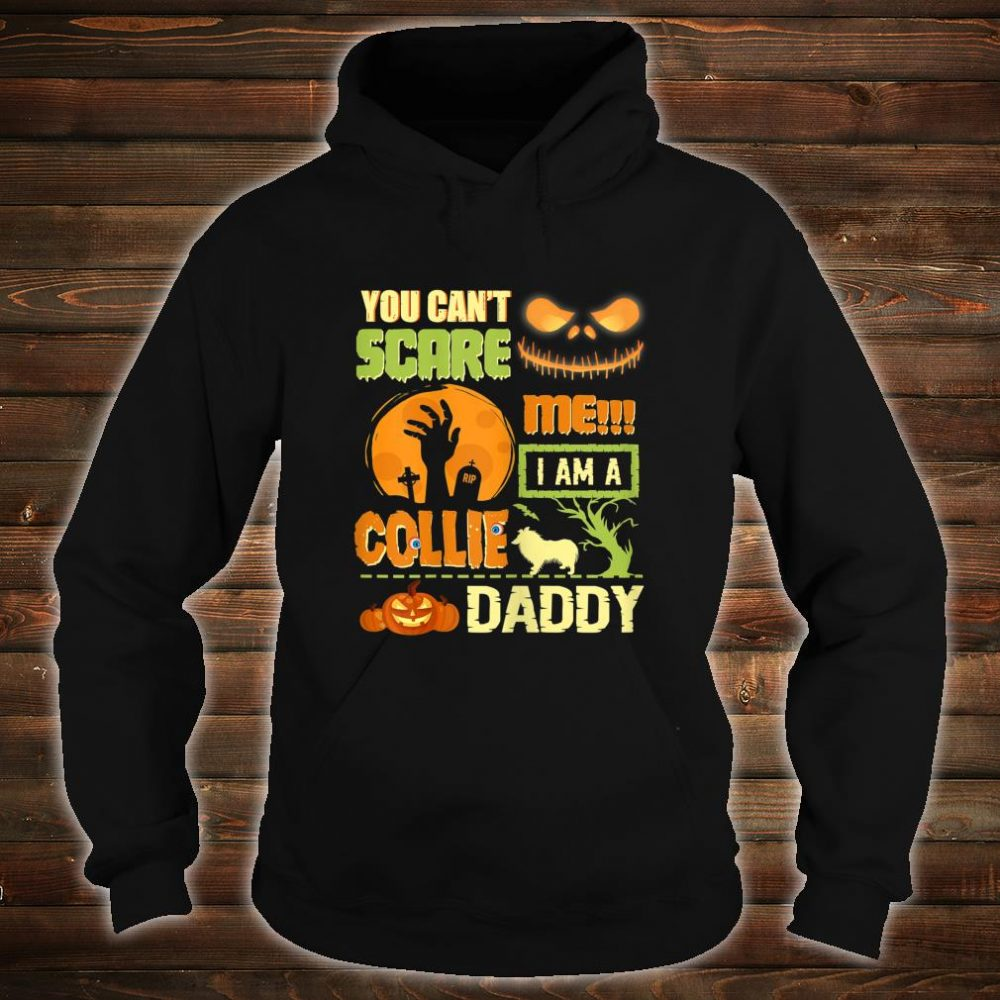 You Can't Scare Collie Mommy Halloween Dogs Shirt hoodie