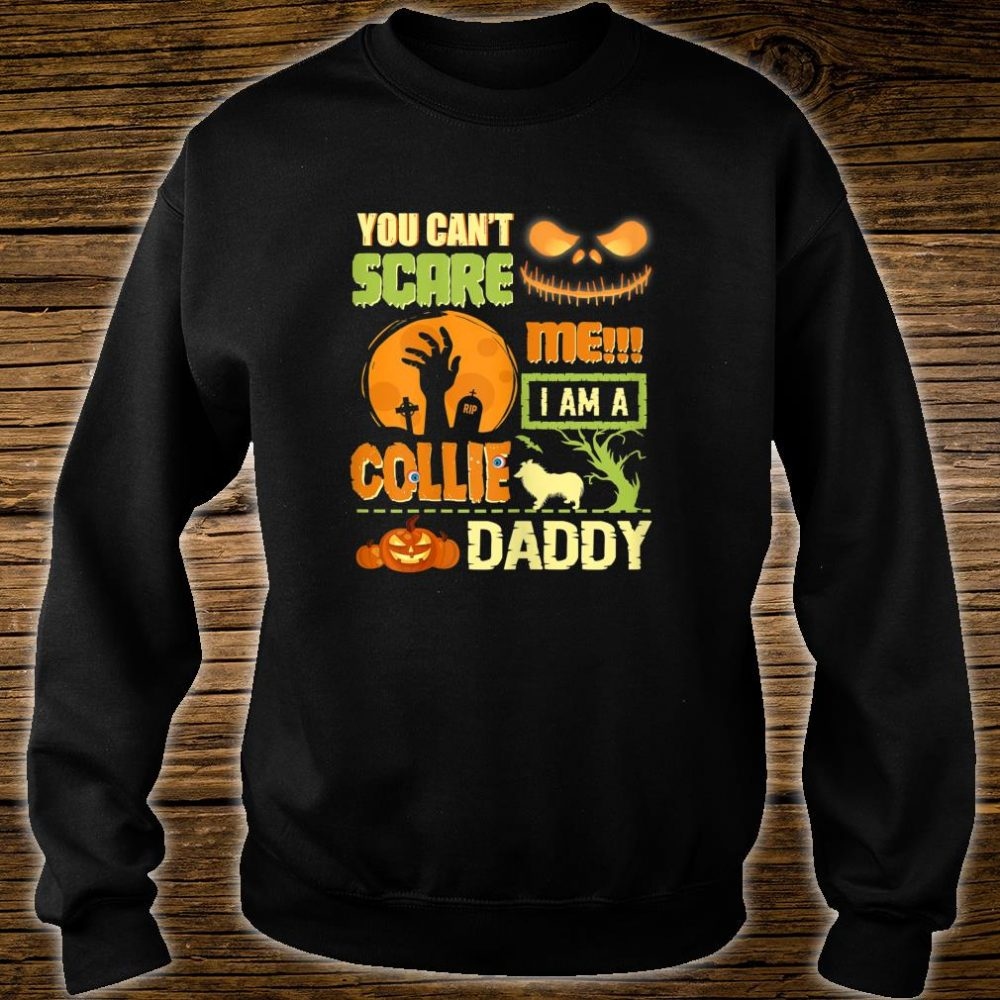 You Can't Scare Collie Mommy Halloween Dogs Shirt sweater