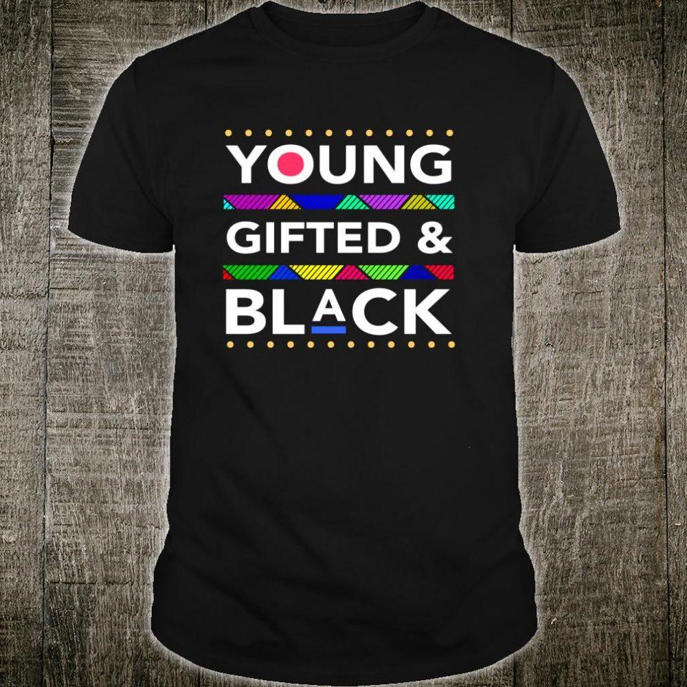 Younged and Black Black Girl Magic and Black History Shirt